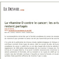 Le Devoir 2007 - La vitamine D contre le cancer